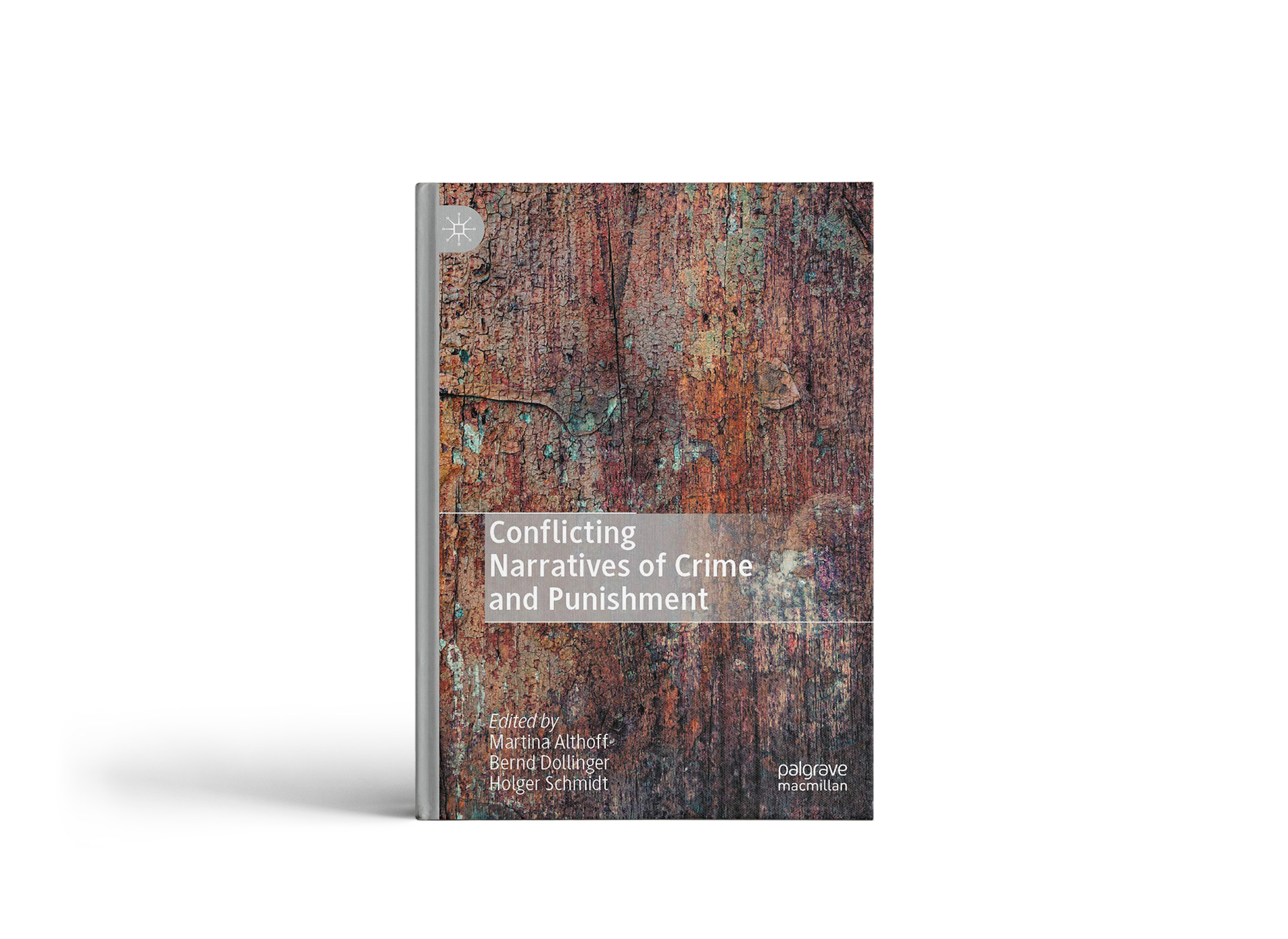 Cover: Conflicting Narratives of Crime and Punishment